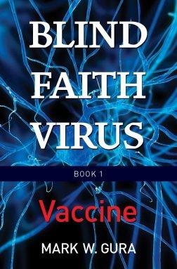 Blind Faith Virus Vaccine book